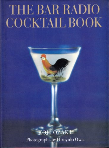 9784845706723: The Bar Radio Cocktail Book