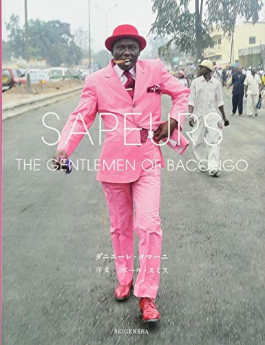 9784861524998: Sapeurs - The Gentlemen Of Bacongo (japanese Ed.) (Japanese Edition)