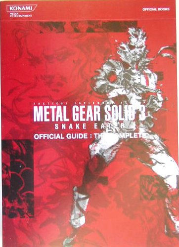 METAL GEAR SOLID 3, SNAKE EATER, Official Guide: the COMPLETE; .mostly Japanese / English ...