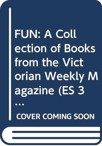 Fun: A Collection of Books from the Victorian Weekly Magazine (Es 3-Vol. Set)