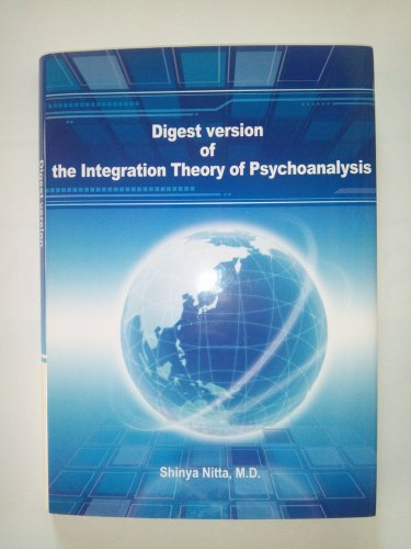 9784864761383: Digest version of the Integration Theory of Psychoanalysis