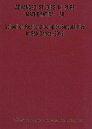 9784864970303: School on Real and Complex Singularities in Sao Carlos, 2012 (Advanced Studies in Pure Mathematics)