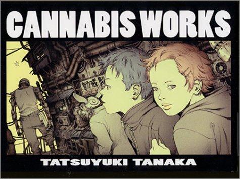 9784870315679: Cannabis Works Tatsuyuki Tanaka Art Book