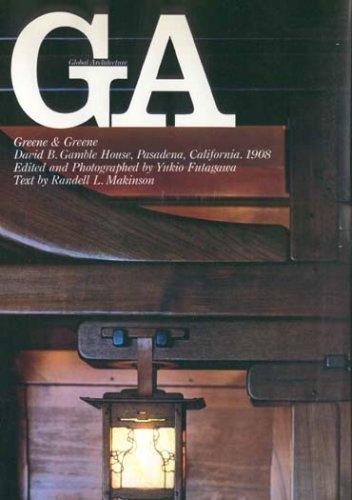 Greene & Greene, David B. Gamble house,: Randell L. Makinson