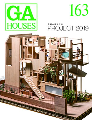 GA Houses 163 - Global Architecture. Project 2019 [English - Japanese] - Futagawa, Yoshio (Publisher)