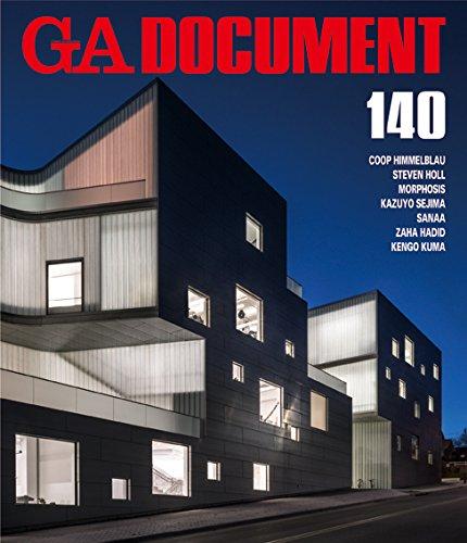 Ga Document 140 - Coop Himmelblau, Steven Holl, Morphosis, Kazuo Seijima, Zaha Hadid, Kengo Kuma: -