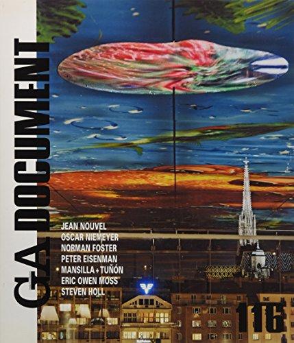 GA Document 116 - Nouvel, Niemeyer, Foster, Eisenman, Mansilla + Tonon, Eric Owen Moss, Holl