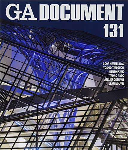 GA Document 131 - Coop Himmelblau, Taniguchi, Renzo Piano, Tadao Ando, Atelier Deshaus, Jean Nouvel