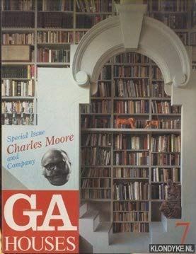 GA Houses 7, Special Issue: Charles Moore: Richard R. Whitaker,