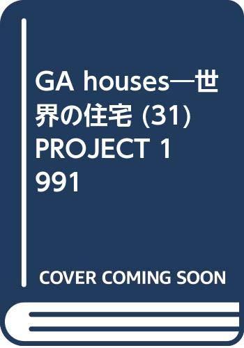 GA Houses No 31 Project 1991 (Global: Yukio Futagawa [Editor];