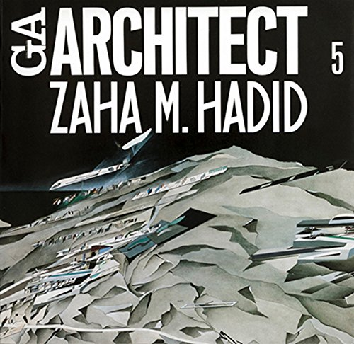 9784871404099: Zaha m. Hadid - Ga Architect 5