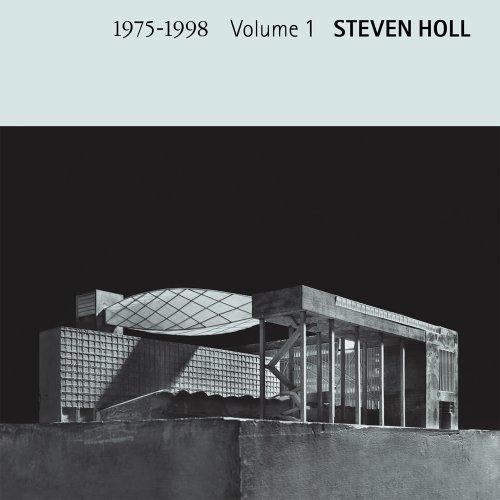 Steven Holl - Volume 1 1975-1998: Yukio Futagawa