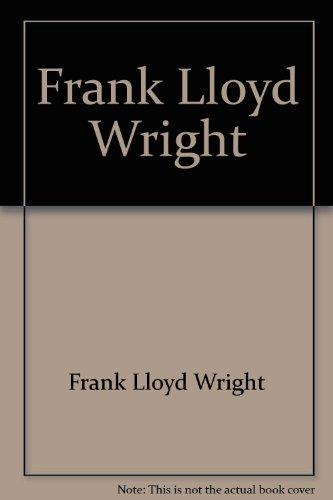 Frank Lloyd Wright Collection (Vol. 6) Frank