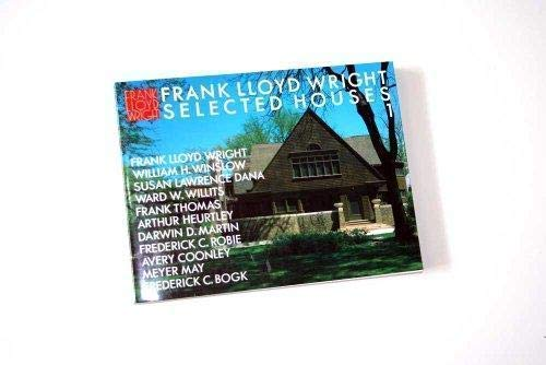 Frank Lloyd Wright Selected Houses Vol. 1