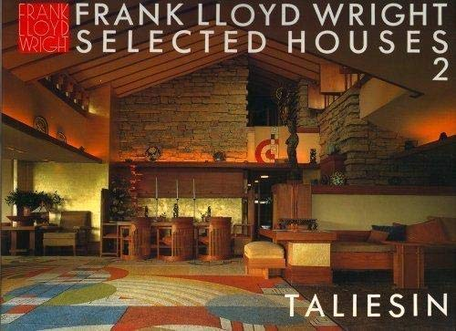 Frank Lloyd Wright Selected Houses 2. Taliesin.: Bruce Books Pfeiffer,