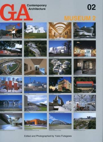 GA Contemporary Architecture: Museum v. 2 (Hardback): Yukio Futagawa