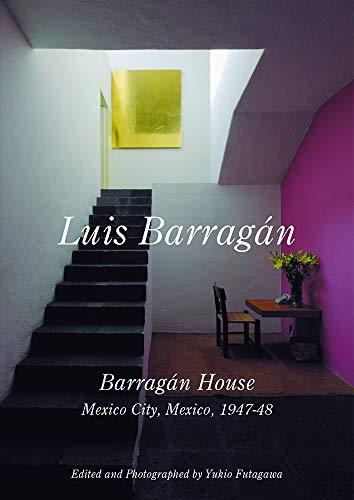 Luis Barragan: Barragan House, Mexico City, 1947-1948: Futagawa, Yukio