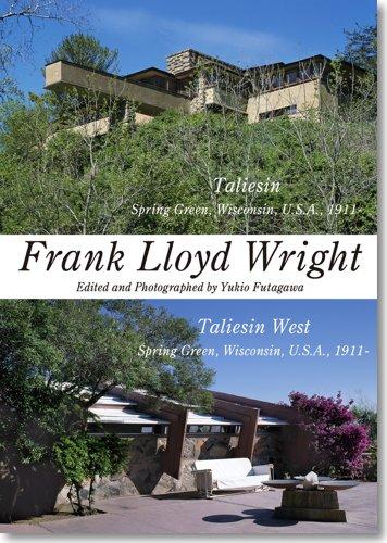 Frank Lloyd Wright - Taliesin, Spring Green Wisconsin. Residential Masterpieces 09: Bruce Brooks ...