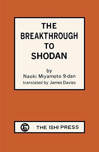 9784871870191: The Breakthrough to ShoDan