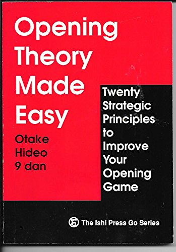 9784871870368: Opening Theory Made Easy: Twenty Strategic Principles to Improve Your Opening Game