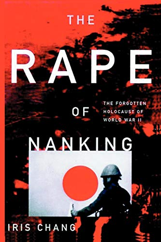 9784871872188: The Rape Of Nanking The Forgotten Holocaust Of World War II