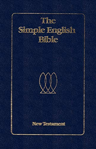 9784871872218: The Simple English Bible New Testament