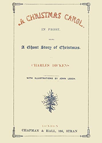 A Christmas Carol in Prose Being a: Charles Dickens
