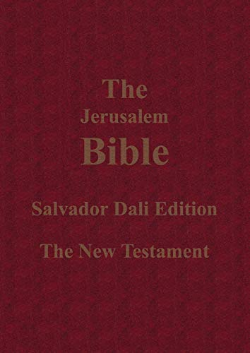 The Jerusalem Bible Salvador Dali Edition the