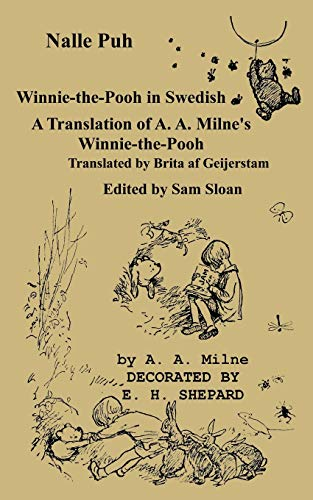 Nalle Puh Winnie-The-Pooh in Swedish: A Translation: A A Milne