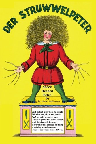 Der Struwwelpeter Merry Stories and Funny Pictures: Heinrich Hoffmann