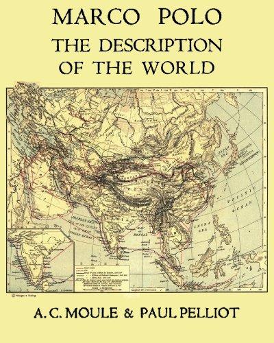 9784871873086: Marco Polo The Description of the World A.C. Moule & Paul Pelliot Volume 1