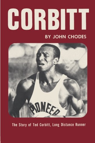 9784871873154: Corbitt: The Story of Ted Corbitt, Long Distance Runner