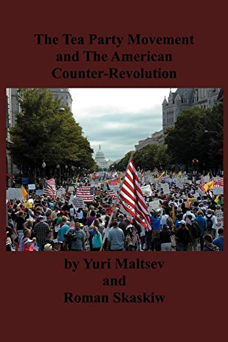 9784871873321: The Tea Party and The American Counter-Revolution