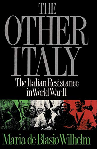 9784871873475: The Other Italy The Italian Resistance in World War II