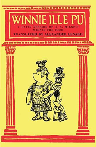 9784871873949: Winnie Ille Pu A Latin Translation of A. A. Milne's 'Winnie-the-Pooh'