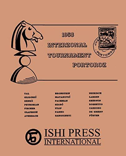 9784871874182: 1958 Interzonal Chess Tournament Portoroz