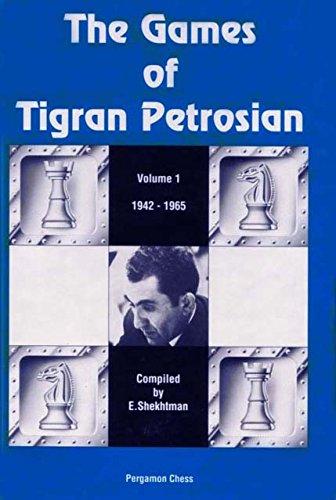 9784871874236: The Games of Tigran Petrosian Volume 1 1942-1965