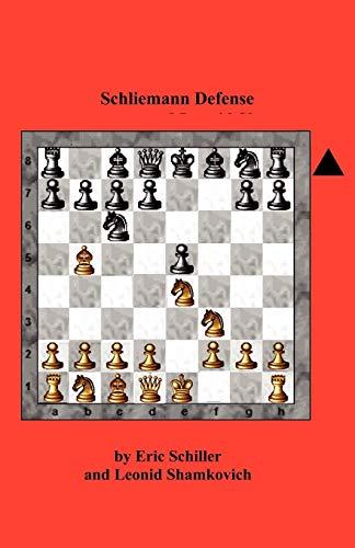 Schliemann Defense (4871874362) by Schiller, Eric; Shamkovich, Leonid