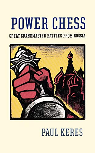 9784871874663: Power Chess: Great Grandmaster Battles from Russia