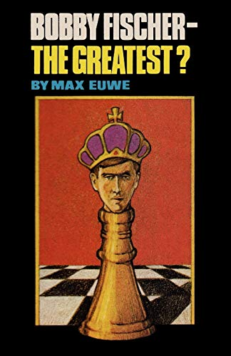 9784871874700: Bobby Fischer - The Greatest?