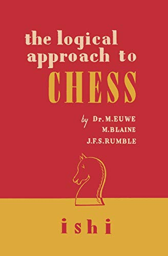 9784871874724: The Logical Approach to Chess
