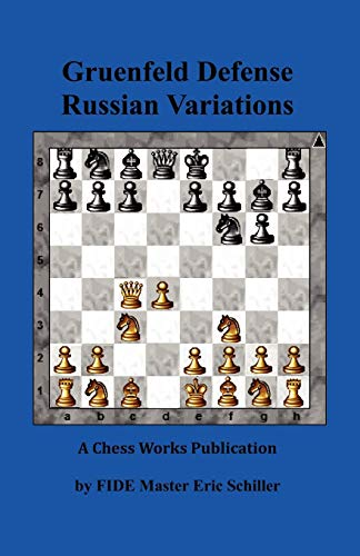 9784871874854: Gruenfeld Defense Russian Variations: A Chess Works Publication