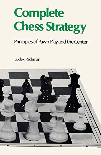 9784871874915: Complete Chess Strategy 2: Principles of Pawn Play and the Center
