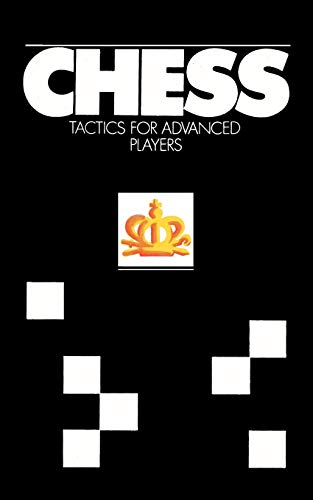 9784871875080: Chess Tactics for Advanced Players