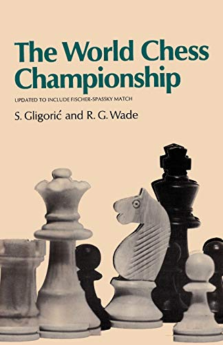9784871875158: The World Chess Championship Updated to Include the 1972 Fischer-Spassky Match