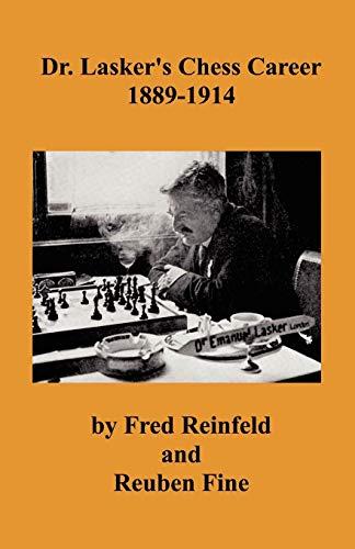 9784871875318: Dr. Lasker's Chess Career 1889-1914