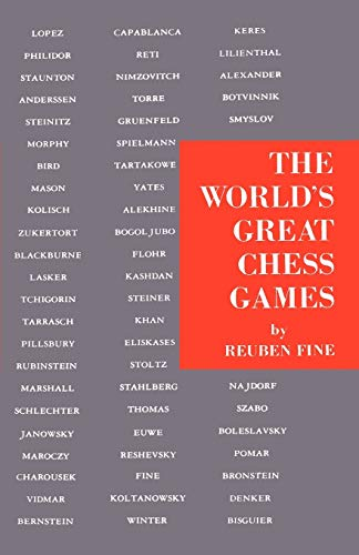 The World's Great Chess Games (4871875326) by Reuben Fine