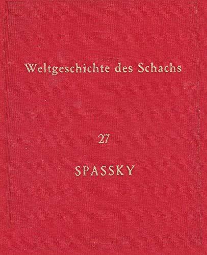 Weltgeschichte Des Schachs Lieferung 27 - Boris: Eduard Wildhagen, Boris