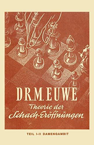 9784871875653: Theorie der Schach-Eröffnungen. Teil 1, Orthodoxes Damengambit mit Varianten. Teil 2, Die Cambridge-Springs-Verteidigung, verschiedene ... (Theorie der Schach-Erffnungen)
