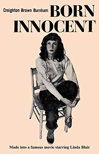 9784871876131: Born Innocent: Made into a Movie Starring Linda Blair